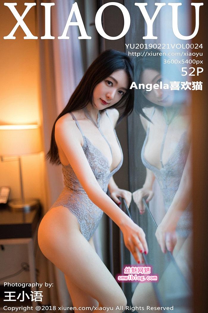 [XIAOYU语画界]2019.02.21 VOL.024 Angela喜欢猫[52+1P/255M]